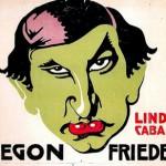Diegon Friedell al Linden Cabaret
