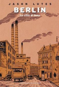 """Copertina dell'edizione italiana di """"Berlin: la città di fumo"""""""