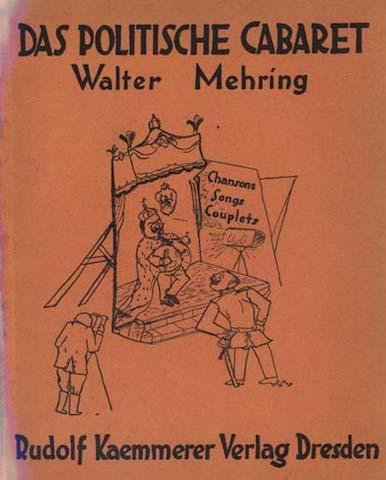 """La copertina di """"Das politische Cabaret. Chansons, Songs, Couplets"""", pubblicato da Walter Mehring nel 1920"""