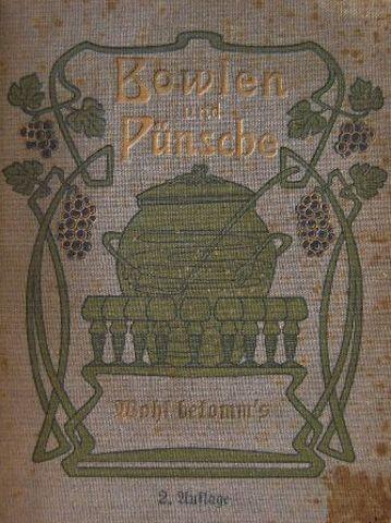 """Copertina del ricettario """"Bowlen und Pünsche"""""""